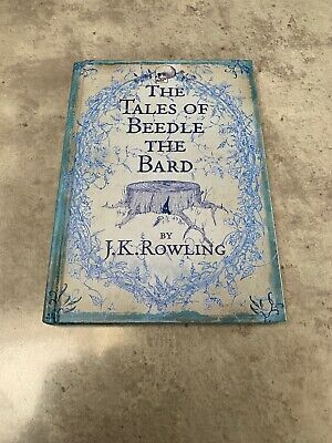 The Tales Of Beedle The Bard ~ FIRST UK EDITION (1/1) J K Rowling Hardback 2008