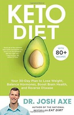 Keto Diet: Your 30-Day Plan to Lose Weight by Dr Josh Axe (EBOOK) ⚡Fast Delivery