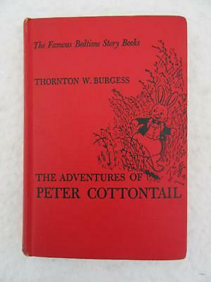 Thornton Burgess ADVENTURES OF PETER COTTONTAIL Famous Bedtime Story Books