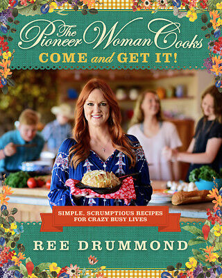 The Pioneer Woman Cooks: COME AND GET IT! 2018 NEW!!!!