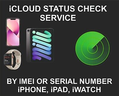 iCloud Status Check Service, On, Off, Clean, Lost, iPhone, iPad, iPod, iWatch