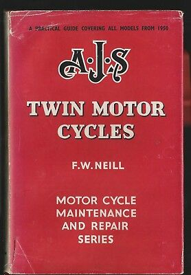 A.J.S Twin Motor Cycles Practical Guide covering Models from 1950 Neill 1956