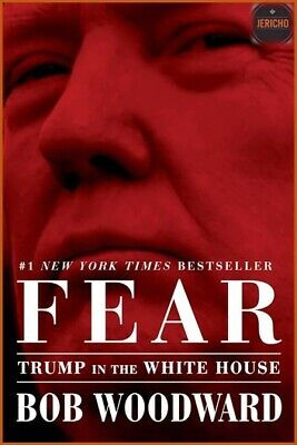 FEAR: Trump in the White House By Bob Woodward 2018 - PDF ⭐📚