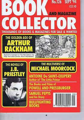 ARTHUR RACKHAM / JB PRIESTLEY / MICHAEL MOORCOCK	Book Collector	no.	126	Sep	1994