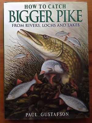 RARE 1st HOW TO CATCH BIGGER PIKE by PAUL GUSTAFSON HB Fred Buller Fishing Book
