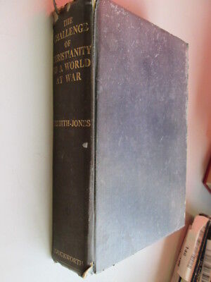 Acceptable - The Challenge of Christianity to a World at War - E. Griffith-Jones