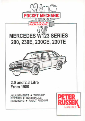 Mercedes W123 Series 200 230E  Petrol 1980-1987 Workshop Manual Service Repair