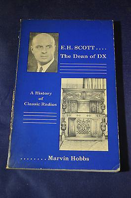 1985 *FIRST* EH Scott The Dean of DX, A History of Classic Radios