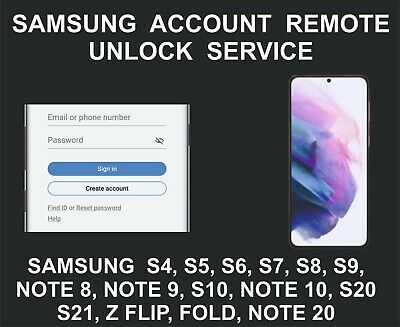 Samsung Account Remote Unlock Service S5, S6, S7, S8, S9, S10, Note 9, Note 10