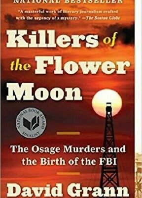 The Killers Of The Flower Moon By David Grann best book ever