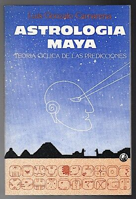 Pb ASTROLOGIA MAYA 1986 Camarena SIGNED Mexico 143pgs New Cond. Signed SPANISH