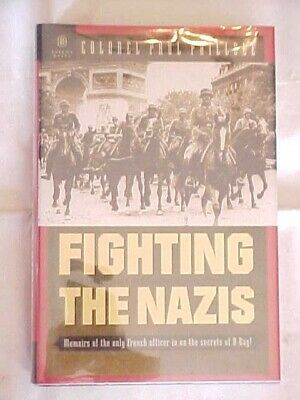 Fighting The Nazis: Memoirs Only French Officer In On The Secrets Of Dday Ww2