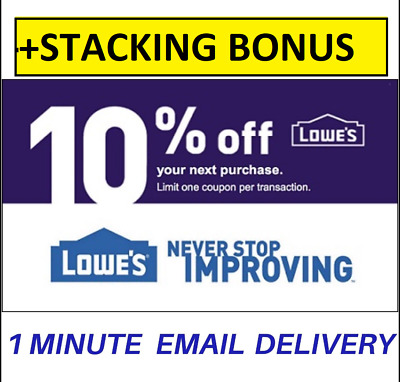 THREE 3X Lowes 10% OFF Coupons-INSTORE ONLY -EPIC Delivery + STACKING BONUS