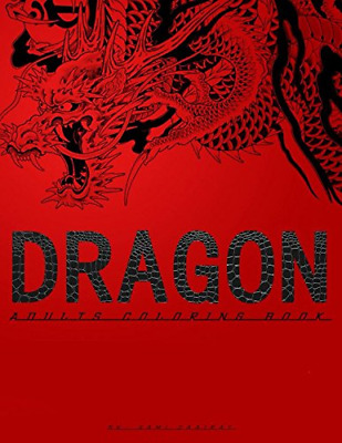 Chinese Art Dragon Coloring Books For Adults Paperback 97 Pages 2017
