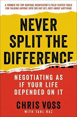 Never Split the Difference: Negotiating As If Your Life Depended on It eBooks