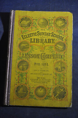 The Lesson Compend for 1875 - Jesse Lyman Hurlbut - Methodist