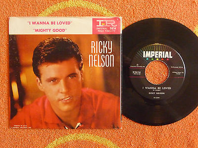 RICKY NELSON I Wanna Be Loved 45 rpm w/ PICTURE SLEEVE Imperial 1959