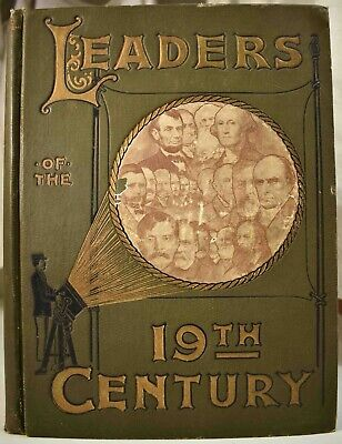 1900 LEADERS OF THE19th CENTURY Washington Webster Rockefeller Morse Tesla Ediso