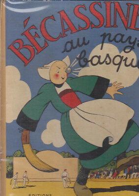 C1 Pinchon BECASSINE AU PAYS BASQUE Reedition 1950 64 pages BON ETAT