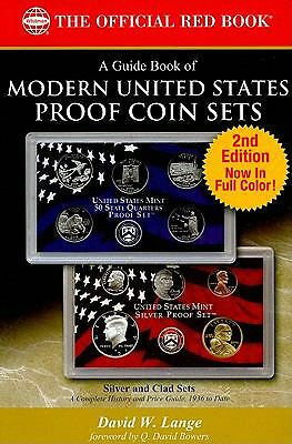 A Guide Book of United States Proof Sets 2nd Edition (Official Red Books), David