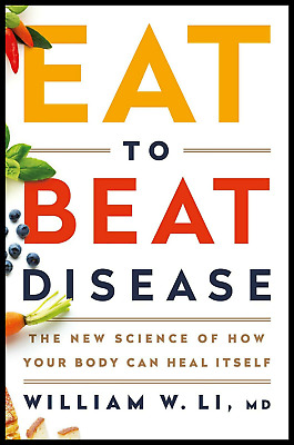 PDF EB00K Eat to Beat Disease: The New Science of How Your Body Can Heal Itself