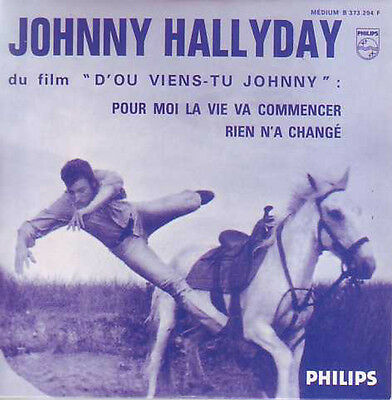 CD Single Johnny HALLYDAY BOF D'où viens-tu Johnny  Pour moi la vie va commencer