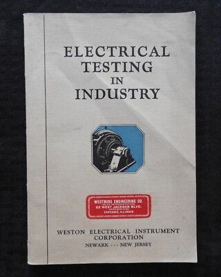 """1930 Weston """"Electrical Testing In Industry"""" Industrial Service Install Manual"""