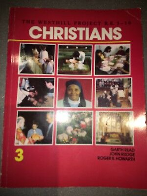 Christians Book By Garth Read - Westhill Project R.e. 5-16 Years