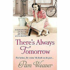 Theres Always Tomorrow, Weaver, Used; Good Book