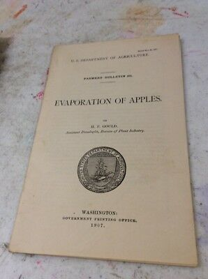 US DEPARTMENT OF AGRICULTURE FARMERS BULLETIN Evaporation Of Apples Mayww 1907
