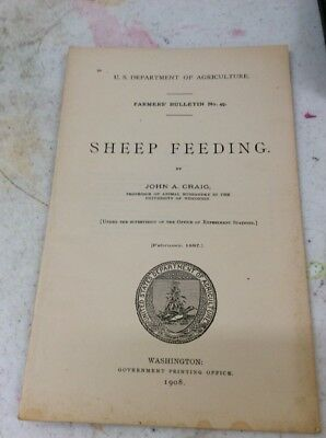 US DEPARTMENT OF AGRICULTURE FARMERS BULLETIN Sheep Feeding 1908