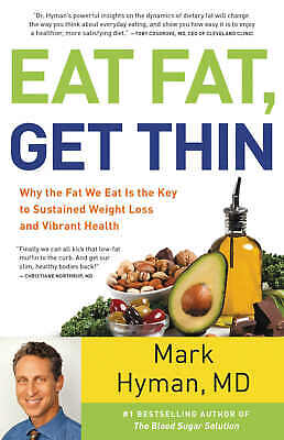 Eat Fat, Get Thin_ Why the Fat