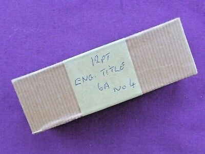 Letterpress Printing Adana SMALL BOX OF 12pt ENGRAVERS TITLE 6A No.4 New Fount