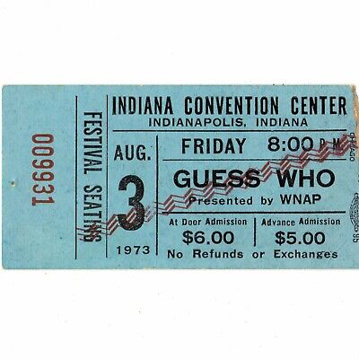 GUESS WHO Concert Ticket Stub INDIANAPOLIS 8/3/73 CLAP FOR THE WOLFMAN BTO Rare