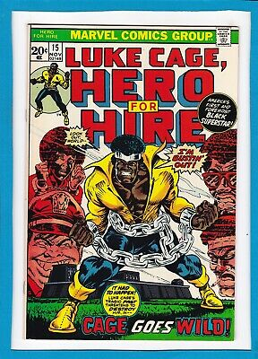 """Luke Cage, Hero For Hire #15_November 1973_Very Fine/near Mint_""""cage Goes Wild""""!"""