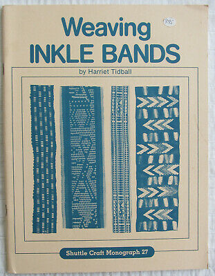 Weaving Inkle Bands Book Harriet Tidball Shuttle Craft Monograph 27 1969