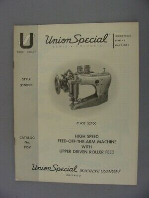 Union Special 35700 Sewing Machine Instruction & Parts Manual – 1967