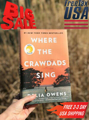 Where the Crawdads Sing by Delia Owens  Hardcover – August 14, 2018