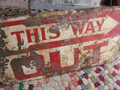 Old Rustic Primitive Vintage THIS WAY OUT Sign Shabby Chippy Patina