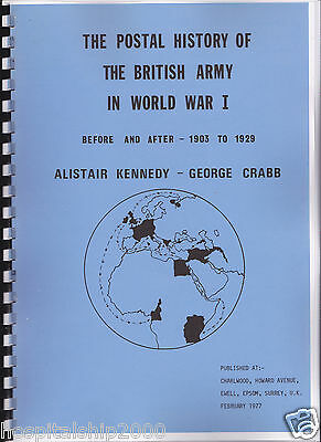 Postal History Of The British Army In World War I: Before & After 1903 -1929