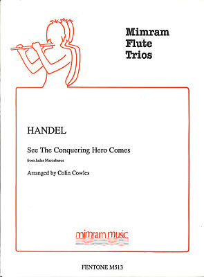 HANDEL SEE THE CONQUERING HERO COMES for 3 Flutes 'Set of Parts'