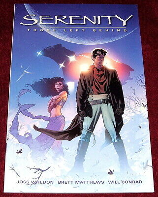 Serenity Those Left Behind..pb Ex 1St Ed Dark Horse Comics Joss Whedon