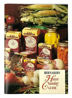 1975 Bernardin Home Canning Guide Recipes Evansville Indiana Factory Photo