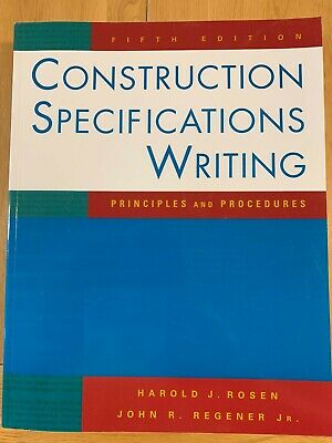 Construction Specifications Writing: Principles and Procedures by Harold J....