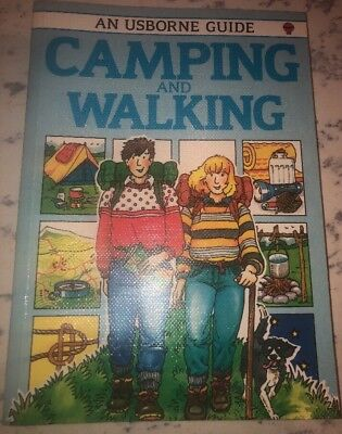 An Usborne Guide Book To Camping And Walking For Children -Very Good