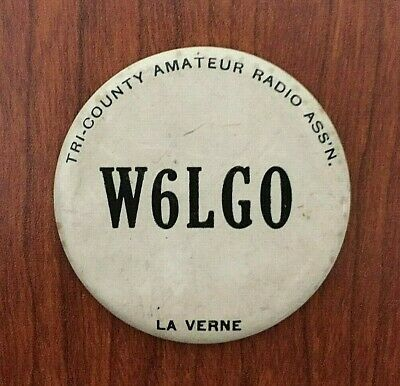 Vintage Tri-County Amateur Radio Association Badge La Verne California W6LGO
