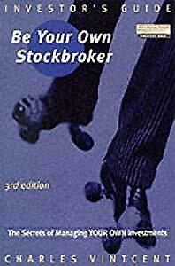 Investor's Guide: Be Your Own Stockbroker, Mr Charles Vintcent, Used; Good Book