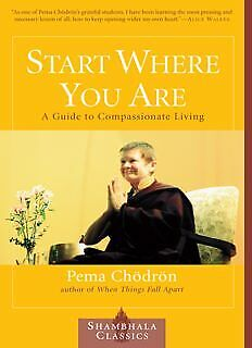Start Where You Are: A Guide to Compassionate Living (PDF)