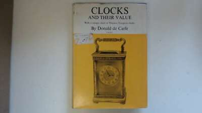 Good - Clocks and Their Value with a Unique Chart of Thomas Tompion Clocks - Don