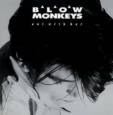 """Blow Monkeys Out with Her Double 4 track - UK 12"""""""